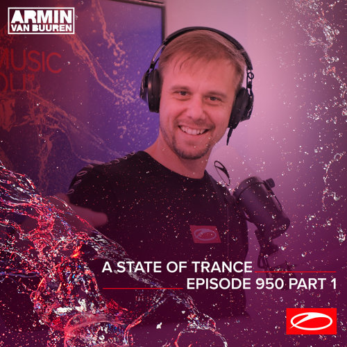 A State Of Trance (ASOT 950 - Part 1) - Requested by Rafael from The Philippines