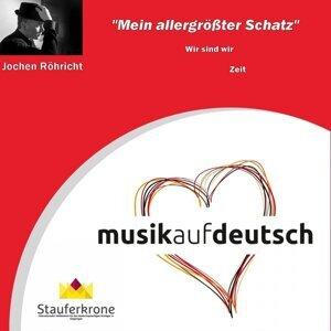 Musik auf Deutsch - Stauferkrone: Mein allergrößter Schatz