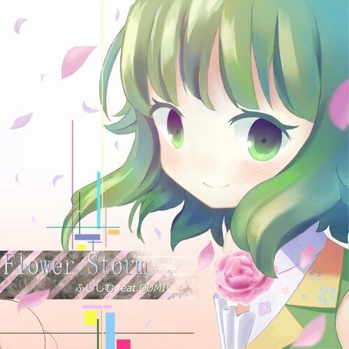 Flower Storm feat.GUMI