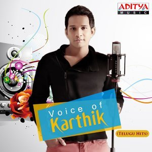 Voice of Karthik - Telugu Hits