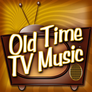 Old Time Tv Music