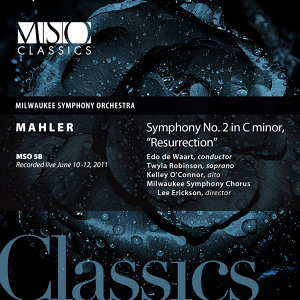 "Mahler: Symphony No. 2 in C Minor, ""Resurrection"" (Live)"