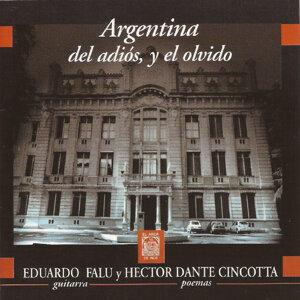 Argentina del Adiós, Y el Olvido