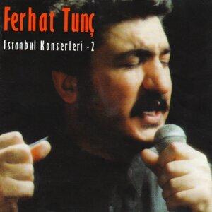 Ferhat Tunç İstanbul Konserleri, Vol.2