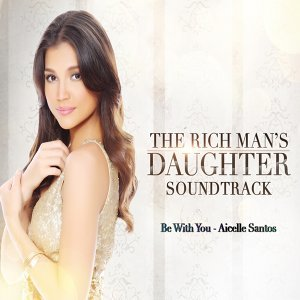 "Be with You - From ""The Rich Man's Daughter"""