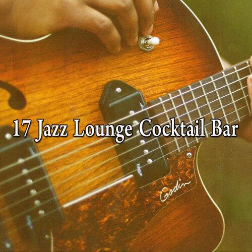 17 Jazz Lounge Cocktail Bar