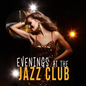 Evenings at the Jazz Club
