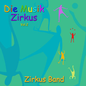 Die Musik Zirkus, Vol. 2