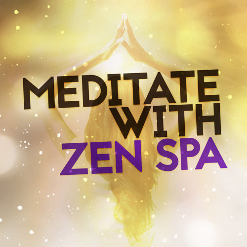 Meditate with Zen Spa