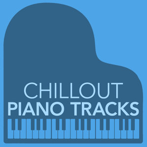 Chillout Piano Tracks