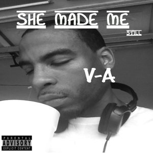 She Made Me (Still)