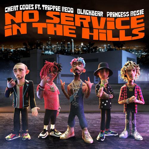 No Service In The Hills (feat. Trippie Redd, Blackbear, PRINCE$$ ROSIE)