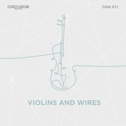 Violins and Wires