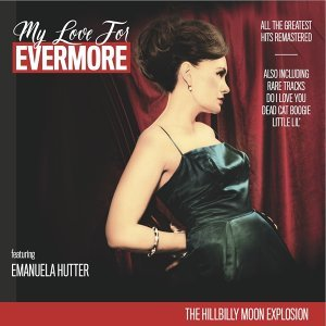 My Love for Evermore - All the Greatest Hits Remastered