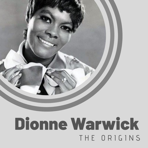 The Origins of Dionne Warwick