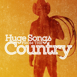 Huge Songs from the Country
