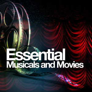 Essential Musicals and Movies