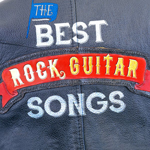 The Best Rock Guitar Songs