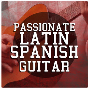 Passionate Latin Spanish Guitar