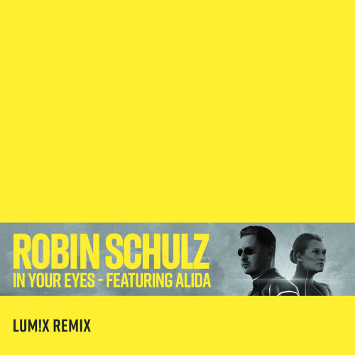 In Your Eyes (feat. Alida) - LUM!X Remix