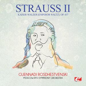 Strauss: Kaiser-Walzer (Emperor Waltz), Op. 437 (Digitally Remastered)