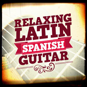 Relaxing Latin Spanish Guitar