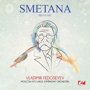 Smetana: Má vlast (Digitally Remastered)