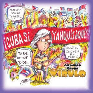 Cuba Sí, Yanquis...Qué?!