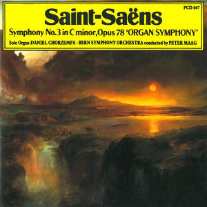 Saint-Saens: Symphony No. 3 in C Minor