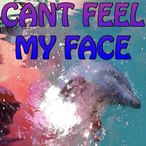 Can't Feel My Face - Tribute to The Weeknd