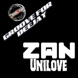 Unilove - Groove for Deejay