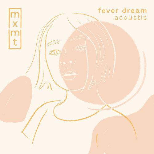fever dream - acoustic