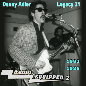 The Danny Adler Legacy Series Vol 21 Radio Equipped 2