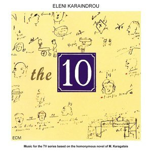 The 10 - Music for the Tv Series Based on the Homonymous Novel of M. Karagatsis