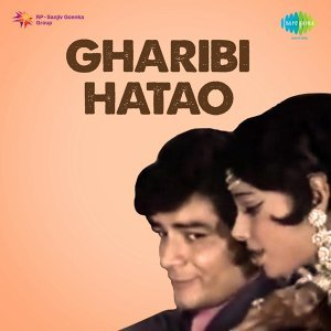 Gharibi Hatao - Original Motion Picture Soundtrack