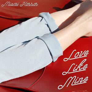 Love Like Mine - Remixes