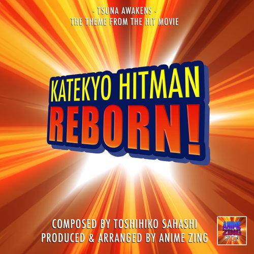 Anime Zing Tsuna Awakens From Katekyo Hitman Reborn Kkbox