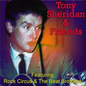 Tony Sheridan & Friends