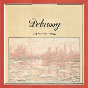 Debussy - Obras para piano