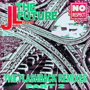 The Future (The Flashback Remixes, Pt. 2) - The Flashback Remixes, Pt. 2