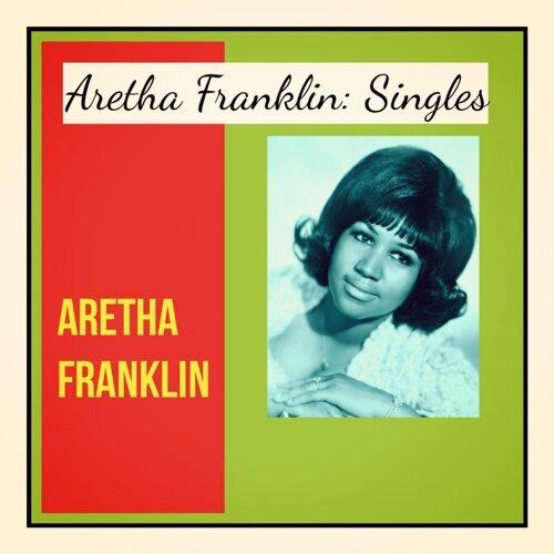 Aretha Franklin: Singles