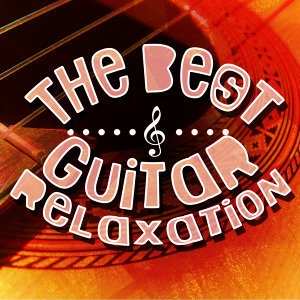 The Best Guitar Relaxation
