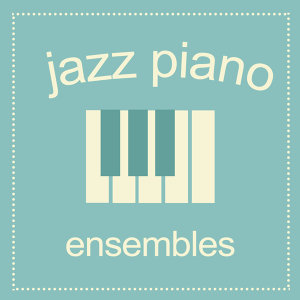 Jazz Piano Ensembles