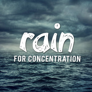 Rain for Concentration