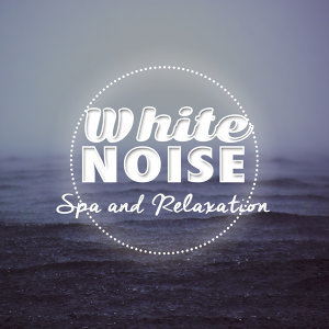 White Noise Spa and Relaxation