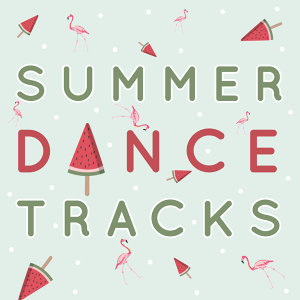 Summer Dance Tracks