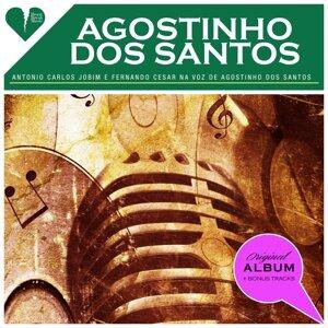 Antonio Carlos Jobim e Fernando Cesar na voz de Agostinho dos Santos (Original Album Plus Bonus Tracks 1958)