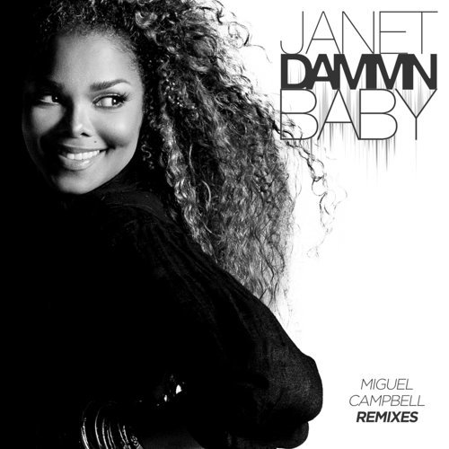 Dammn Baby - Miguel Campbell Remixes