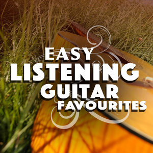 Easy Listening Guitar Favourites