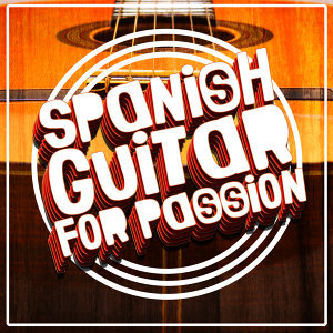 Spanish Guitar for Passion